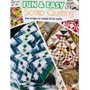 Fun and Easy Scrap Quilting